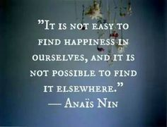 Anais Nin quotes on Everyday Power. These quotes by Anais Nin are about love, travel, friends and life. They will speak to your soul and brighten your day. Great Quotes, Quotes To Live By, Me Quotes, Inspirational Quotes, Motivational Quotes, Drake Quotes, Quotes Positive, Poetry Quotes, Famous Quotes