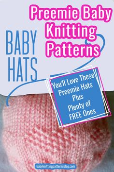 A wonderful resource for preemie hats knitting patterns, Several free patterns presented here too. Baby Hat Knitting Patterns Free, Baby Hat Patterns, Baby Hats Knitting, Crochet Baby Hats, Knitted Hats, Booties Crochet, Son Quotes, Sister Quotes, Daughter Quotes
