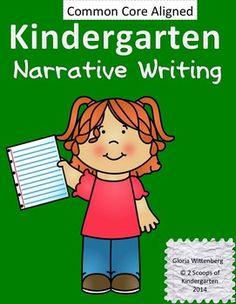 Kindergarten Narrative Writing (Common Core Aligned)$