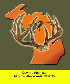 Michigan Deer Hunting Guide, iphone, ipad, ipod touch, itouch, itunes, appstore, torrent, downloads, rapidshare, megaupload, fileserve