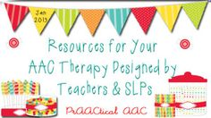 5 Resources for Your AAC Therapy Designed by Teachers & SLPs