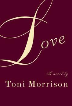 Love by Toni Morrison http://www.amazon.com/dp/B0007IN2W8/ref=cm_sw_r_pi_dp_ECcTtb0HSZZ285PS