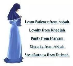 Oh Lord! I pray I can Learn more from Asiyah and Mariam. I pray that I reach to the capacity of these 5 women in Islam by the time I Reach Jannah