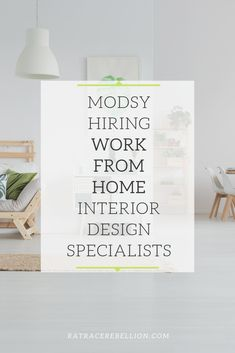 Modsy Needs F/T Help with Interior Design Work For Hire, Grammar Skills, Fashion Network, Rat Race, Looking For Someone, Work From Home Jobs, Critical Thinking, New Furniture, Problem Solving