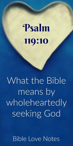 Psalm 119 tells us to wholeheartedly seek God. But do we really understand what this means? Bible Prayers, Bible Scriptures, Bible Quotes, Psalm 119, Psalms, Book Of Hebrews, Faith Prayer, God Prayer, Scripture Study