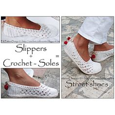 Ravelry: E-BOOK/PACKAGE for CROCHET-SOLES + Sole Treatment + White Lace Toms/Slippers - Turn home slippers into street shoes