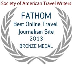 Fathom — Best Online Travel Journalism Site 2013 Bronze Medal - Society of American Travel Writers