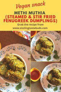 Methi Muthia   Steamed Fenugreek leaves dumplings   Vegan snack Quick Snacks, Yummy Snacks, Appetizer Recipes, Appetizers, Gujarati Cuisine, Bitters Recipe, Tea Time Snacks, Indian Snacks, Meatless Monday
