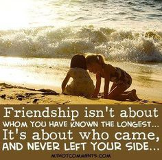 Friendship isn't about whom you have known the longest... It's about who came, and never left your side.. It Hurts, True Friends, What Is Love, Friendship Quotes, True Love, Words, Movie Posters, Beautiful, Art