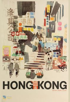travel poster Theres a Lot to Discover in Hong Kongs quot; Collection of Colonial-Era Travel Posters Hong Kong Art, China Hong Kong, Ok Design, Hotels For Kids, Hongkong, Tourism Poster, Vintage Travel Posters, Illustration Art, Hand Painted