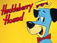 Huckleberry Hound was the first thing I saw when we got our very first COLOR TV!  He was sooooo turquoise!