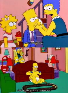 The Struggle to Get Ready....Homer is Danny