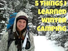 5 Things I Learned Winter Camping // lgsmash.com