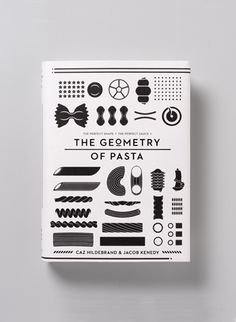 The Geometry of Pasta // Caz Hildebrand, Jacob Kenedy // $16.04