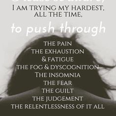 Know to live well with fibromyalgia symptoms. Chronic Migraines, Chronic Fatigue, Chronic Illness, Fibromyalgia, Hashimotos Symptoms, Psoriatic Arthritis, Scriptures For Anxiety, Chronic Pain Quotes, My Mind Quotes