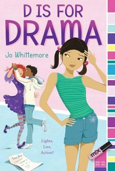 D Is for Drama -- this book looks like a lot of fun.