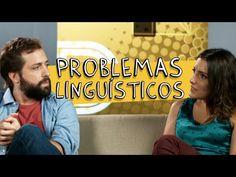 PROBLEMAS LINGUÍSTICOS - YouTube