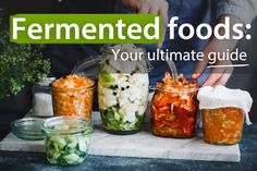 Discover how traditionally fermented foods can radically improve your health. And make your own ferments at home for just a few dollars.