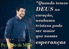 —Pe. Fábio de Melo                                                                                                                                                                                 Mais