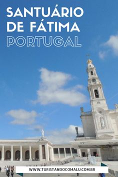 Fatima Portugal, Visit Portugal, Sintra Portugal, Portugal Travel Guide, Eurotrip, Beautiful Places To Visit, Travel List, Tour, Places To Go