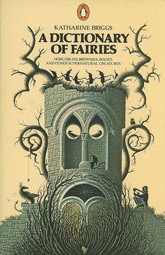 "…..""A dictionary of fairies""…….."