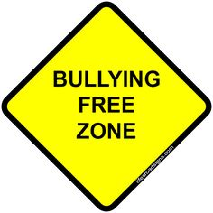 Bullying free zone. A great sign for navigating the roads of life. See other great signs at Lifesroadsigns.com.