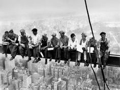 Lunch atop a Skyscraper by Charles Ebbets, 1932. - This picture makes me crazy!