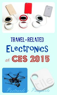 CES (Consumer Electronics Show) is always coming out with the latest technology. What's new in the travel industry? Read more to find out!: