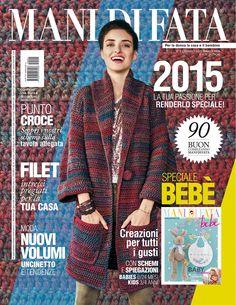 MANI DI FATA DI GENNAIO 2015 rivista mensile che tratta di ricamo, maglia e uncinetto, nel mese di gennaio doppia rivista con proposte speciale bebè    http://www.manidifata.it/mani-di-fata-di-gennaio-2015-c8-mf-01-15-html.html