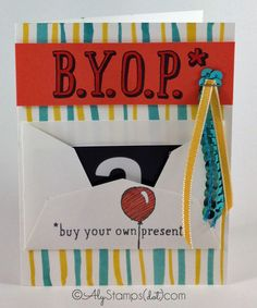 B.Y.O.P Stamp Set by Stampin' Up! to make this super cute Gift Card Holder Birthday Card.