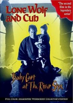 Lone Wolf and Cub: Baby Cart at the River Styx (1972) - Pictures, Photos & Images - IMDb