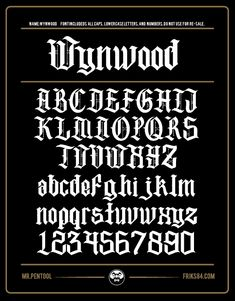 Wynwood | Friks84 Tattoo Lettering Styles, Chicano Lettering, Lettering Design, Hand Lettering, Gothic Alphabet, Alphabet Style, Tattoo Fonts Alphabet, Calligraphy Alphabet, Caligraphy