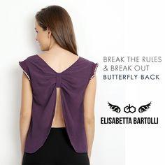 Break the rules & Break Out Butterfly Back #Top