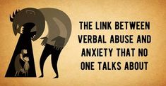 The Link Between Verbal Abuse and Anxiety That No One Talks About