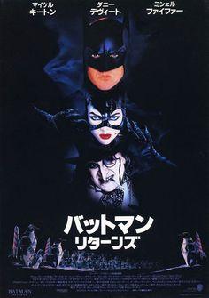 Japanese Movie Posters: 1990s    Batman Returns  USA, 1992  Director: Tim Burton  Starring: Michael Keaton, Danny DeVito, Michelle Pfeiffer, Christopher Walken    Poster design by John Henry Alvin