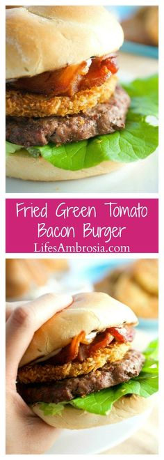 This burger gets a southern twist with bacon and a fried green tomato. Perfect way to use summer garden tomatoes!