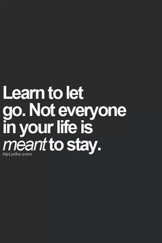 Learn to Let GO... I have learnt It♡:)