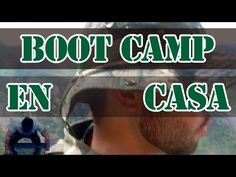Rutina para quemar grasa y bajar de peso con la filosofía del llamado Bootcamp. Movimientos y gestos de entrenamiento militar.