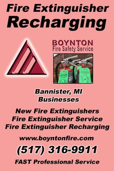Fire Extinguisher Recharging Bannister, MI (517) 316-9911 We're Boynton Fire Safety Service. Call Today and Discover the Complete Source for all Your Fire Protection!