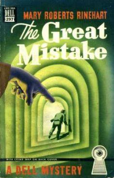 Dell Books - The Great Mistake - Mary Roberts Rinehart. Cover art: Gerald Gregg