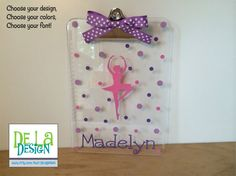 This clear acrylic clipboard is decorated for a dancer or dance instructor but like my tumblers you can choose any image or just polka dots or flowers