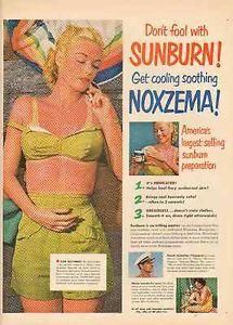Original Noxzema | 1950-VINTAGE-ORIGINAL-NOXZEMA-DONT-FOOL-WITH-SUNBURN-GET-COOLING-PRINT ...