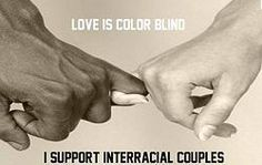 Love is color blind. I support interracial couples. Interracial Couples Quotes, Interracial Art, Interracial Marriage, Interacial Love, Interacial Couples, What Is Love, Love You, My Love, Couple Quotes
