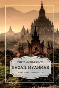 With more than 2300 temples in Bagan, here are the 7 wonders of Bagan, Myanmar that you should not miss, be amazed by the beauty!