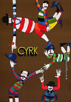 What a Circus! - Polish and Czech circus posters (Terry posters)