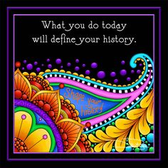 """Define Your History"" by Debi Payne Designs"