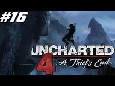 Uncharted 4 Chapitre 14 Playstation 4 2016 - YouTube