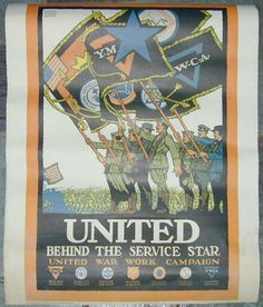 """This is a print of a poster produced during WWI to solicit contribution to the United Services: United Behind the Service Star United War Work Campaign Poster.    It was printed ""Exclusively Produced for the Military Book Club"" and features the artwork of Ernest Hamlin Baker. It promoted the causes of the YMCA, National Catholic War Council, Jewish Welfare Board, Salvation Army, War Camp Committee, American Library Association, and YWCA."""
