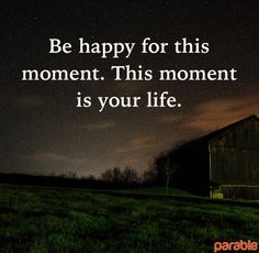 This moment is your life. Pin your own thought with #ParableApp #quote