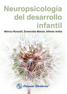 Neuropsicología del desarrollo infantil (rosselli)